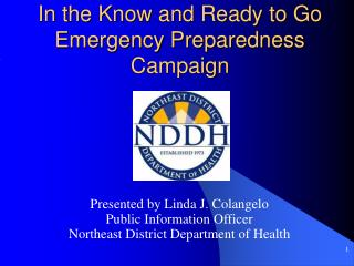 In the Know and Ready to Go Emergency Preparedness Campaign