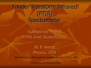 Fourier Transform Infrared (FTIR)  Spectrometer