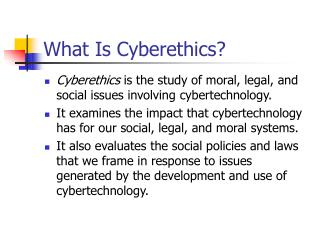 What Is Cyberethics?