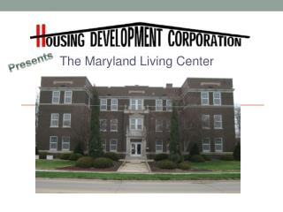 The Maryland Living Center