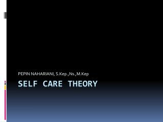 SELF CARE THEORY