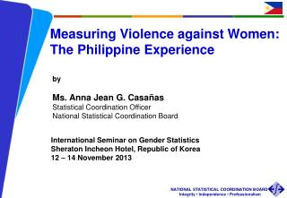 Measuring Violence against Women:  The Philippine Experience