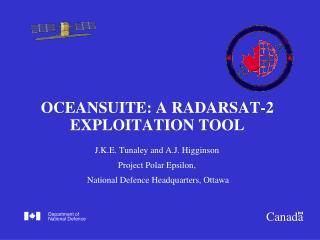 OCEANSUITE: A RADARSAT-2 EXPLOITATION TOOL