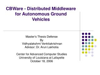 CBWare - Distributed Middleware for Autonomous Ground Vehicles