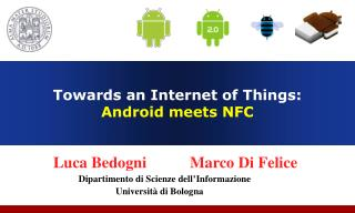 Towards an Internet of Things:  Android meets NFC