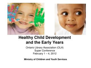 Healthy Child Development and the Early Years