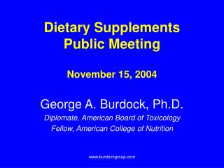Dietary Supplements Public Meeting November 15, 2004