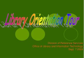 Library Orientation Tour
