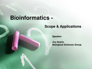 Bioinformatics -