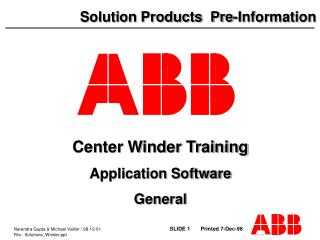 Center Winder Training Application Software General