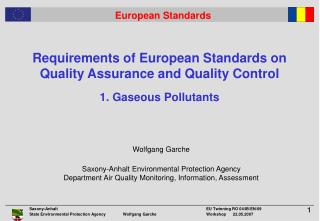 Requirements of European Standards on Quality Assurance and Quality Control  1. Gaseous Pollutants