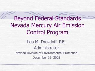 Beyond Federal Standards Nevada Mercury Air Emission Control Program
