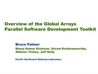 Overview of the Global Arrays Parallel Software Development Toolkit
