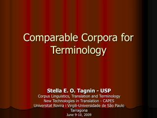 Comparable Corpora for Terminology