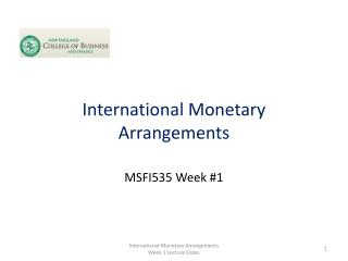 International Monetary Arrangements