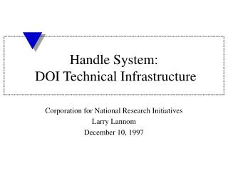 Handle System:  DOI Technical Infrastructure