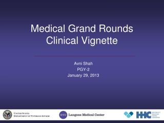 Medical Grand Rounds Clinical Vignette