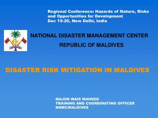 DISASTER RISK MITIGATION IN MALDIVES