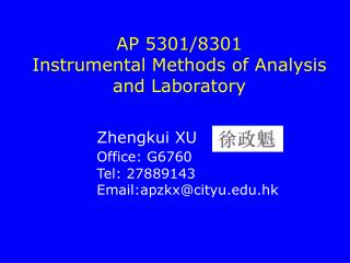 AP 5301/8301 Instrumental Methods of Analysis and Laboratory