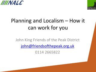 Planning and Localism – How it can work for you