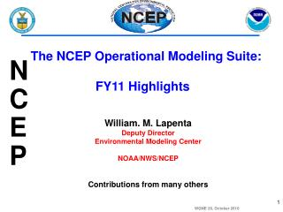 The NCEP Operational Modeling Suite: FY11 Highlights