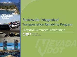 Statewide Integrated  Transportation Reliability Program