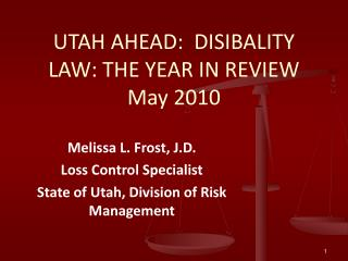 UTAH AHEAD:  DISIBALITY LAW: THE YEAR IN REVIEW May 2010