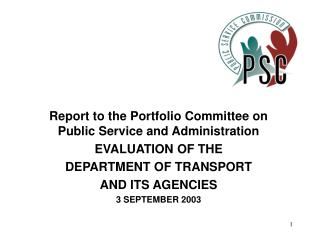 Report to the Portfolio Committee on Public Service and Administration EVALUATION OF THE