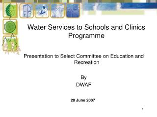 Water Services to Schools and Clinics Programme