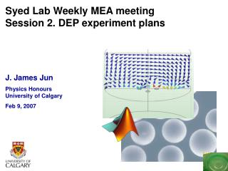 Syed Lab Weekly MEA meeting Session 2. DEP experiment plans
