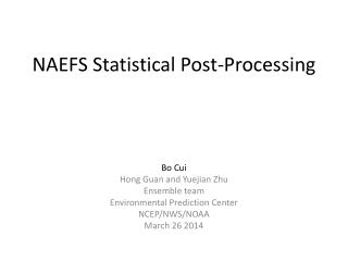 NAEFS Statistical Post-Processing