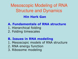 Mesoscopic Modeling of RNA Structure and Dynamics