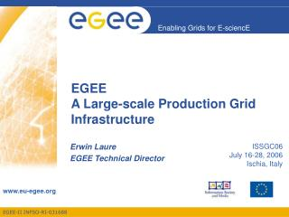 EGEE A Large-scale Production Grid Infrastructure