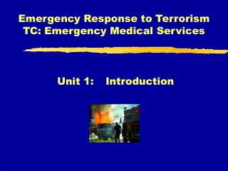 Emergency Response to Terrorism TC: Emergency Medical Services