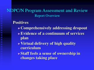 NDPC/N Program Assessment and Review Report Overview