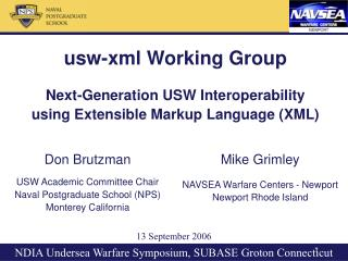 usw-xml Working Group Next-Generation USW Interoperability  using Extensible Markup Language (XML)
