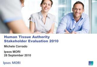 Human Tissue Authority Stakeholder Evaluation 2010