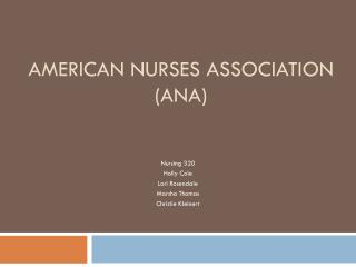 American Nurses Association  (ANA)
