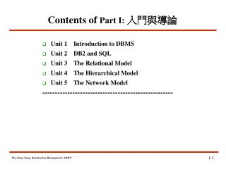 Unit 1    Introduction to DBMS Unit 2    DB2 and SQL Unit 3    The Relational Model