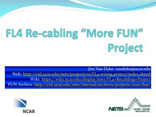 """FL4 Re-cabling """"More FUN"""" Project"""