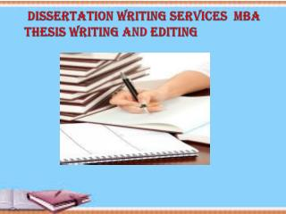 Dissertation Writing Services & MBA Thesis Writing