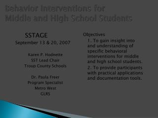 Behavior Interventions for  Middle and High School Students