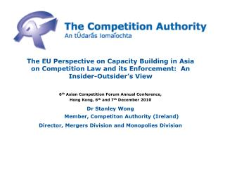 6 th  Asian Competition Forum Annual Conference,  Hong Kong, 6 th  and 7 th  December 2010