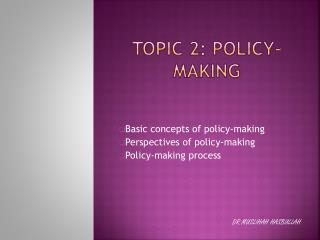 Topic 2: policy-making
