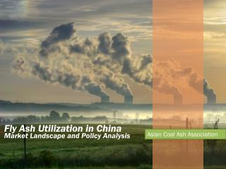 Fly Ash Utilization in China Market Landscape and Policy Analysis