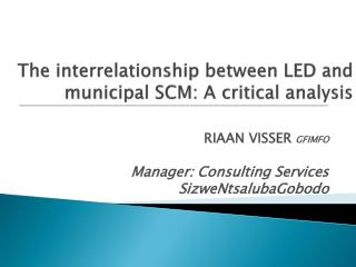 The interrelationship between LED and municipal SCM: A critical analysis