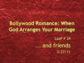 Bollywood Romance: When God Arranges Your Marriage