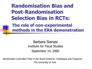 Randomisation Bias and Post-Randomisation  Selection Bias in RCTs:
