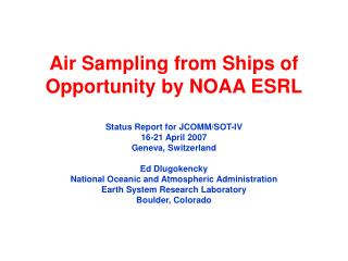 Air Sampling from Ships of Opportunity by NOAA ESRL