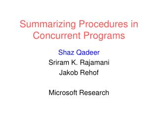 Summarizing Procedures in Concurrent Programs
